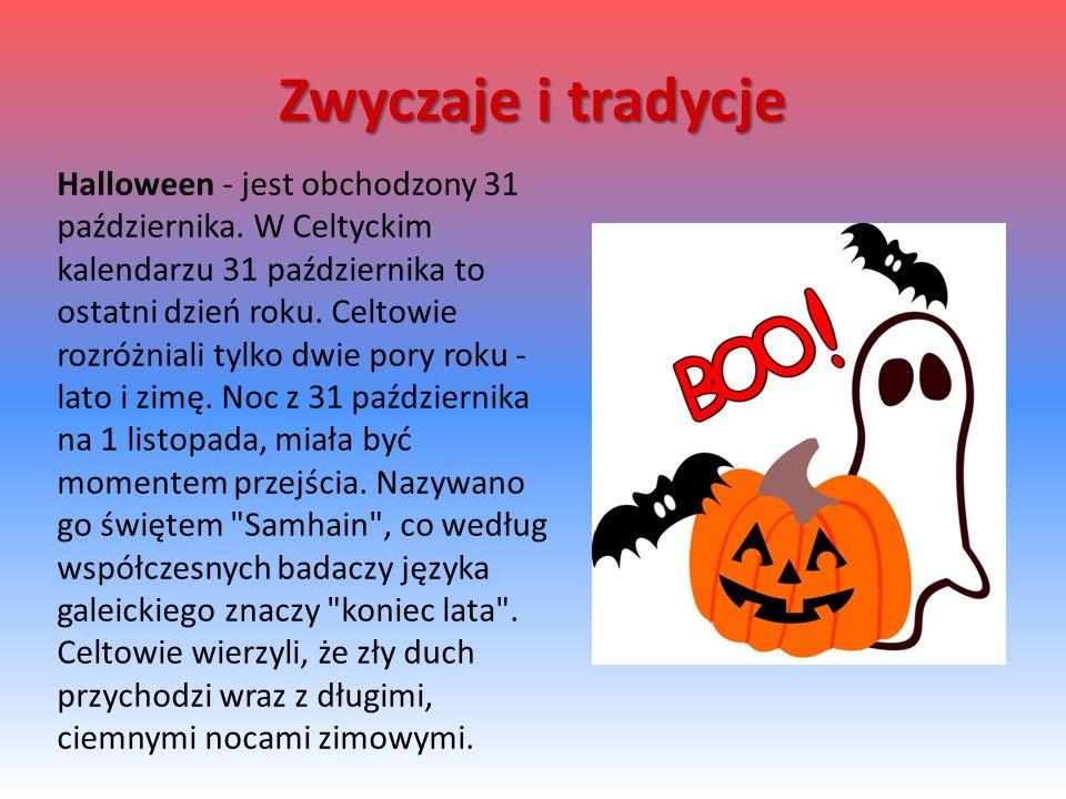 Halloween - jest obchodzony 31 października.