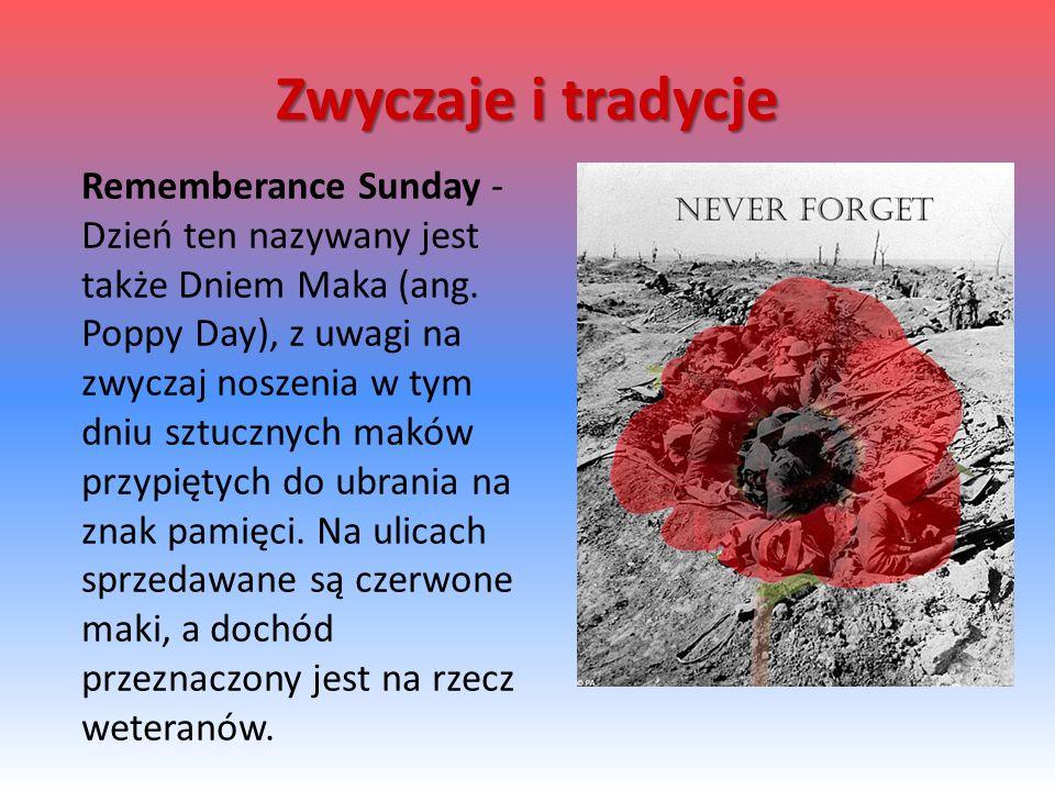 Rememberance Sunday - Dzień ten nazywany jest także Dniem Maka (ang.