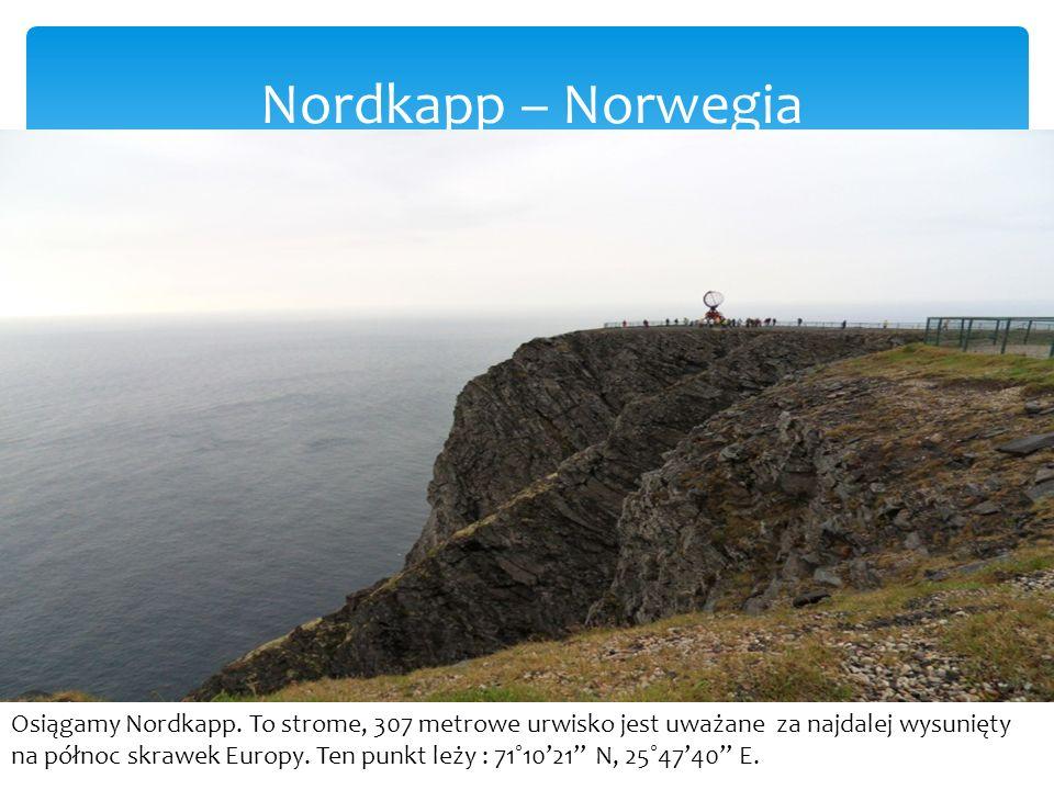 Nordkapp – Norwegia Osiągamy Nordkapp.