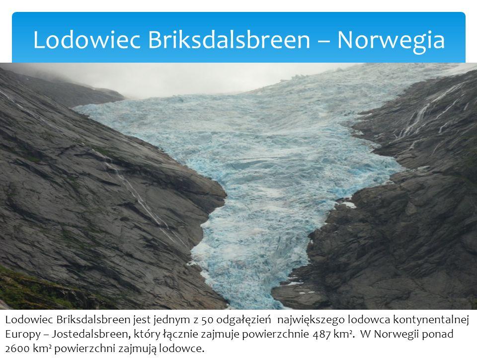 Lodowiec Briksdalsbreen – Norwegia Lodowiec Briksdalsbreen jest jednym z 50 odgałęzień największego lodowca kontynentalnej Europy – Jostedalsbreen, który łącznie zajmuje powierzchnie 487 km².