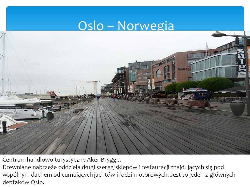 Oslo – Norwegia Centrum handlowo-turystyczne Aker Brygge.