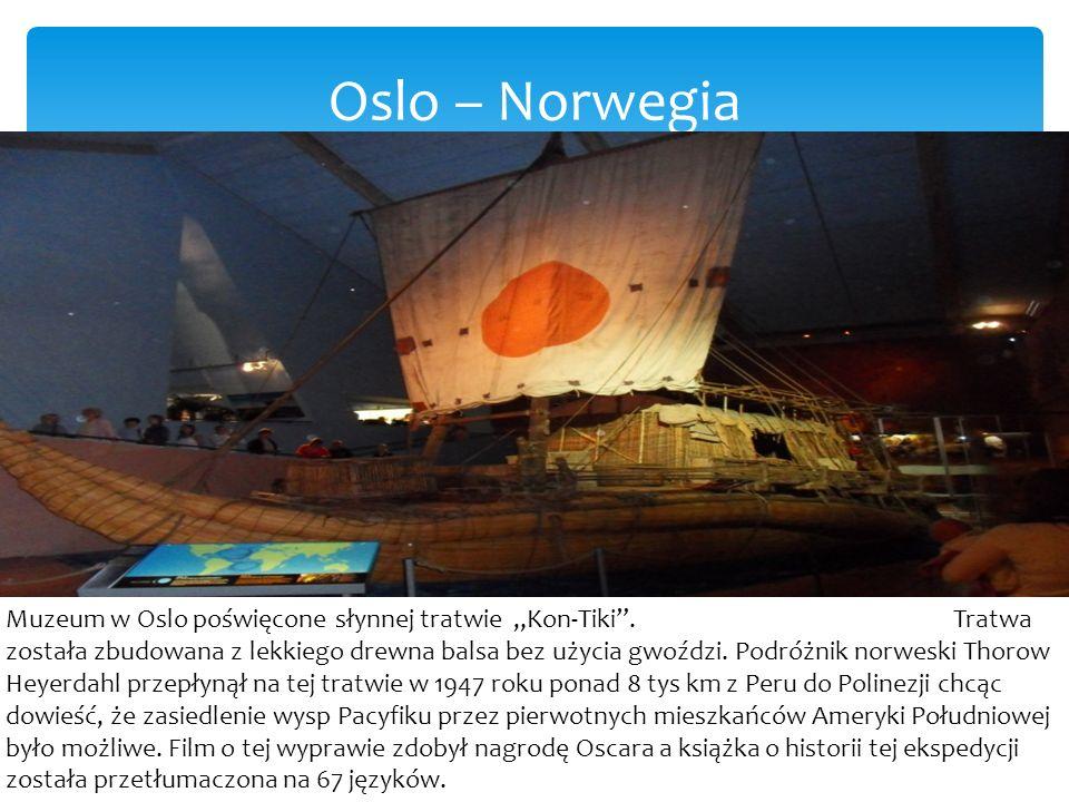 """Oslo – Norwegia Muzeum w Oslo poświęcone słynnej tratwie """"Kon-Tiki ."""