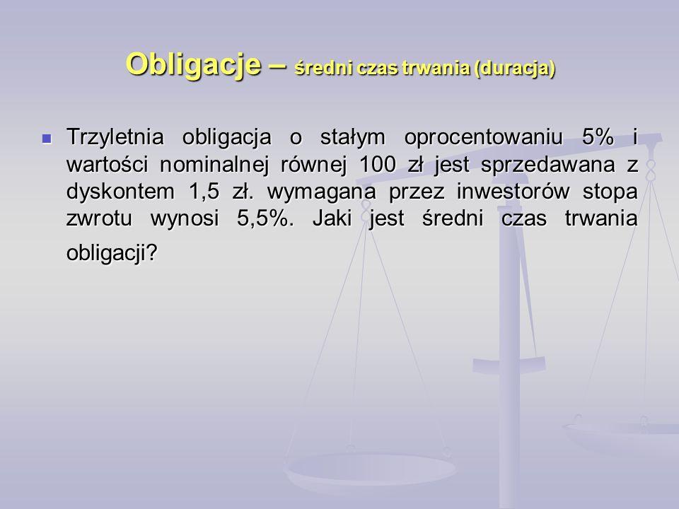 Trzyletnia obligacja o stałym oprocentowaniu 5% i wartości nominalnej równej 100 zł jest sprzedawana z dyskontem 1,5 zł.