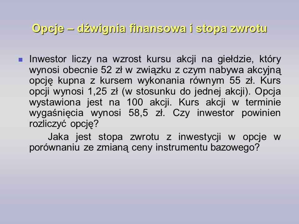 Inwestor liczy na wzrost kursu akcji na giełdzie, który wynosi obecnie 52 zł w związku z czym nabywa akcyjną opcję kupna z kursem wykonania równym 55 zł.