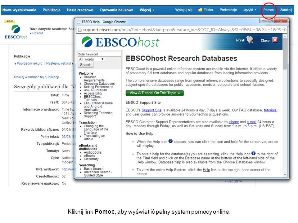 Aby uzyskać więcej informacji, odwiedź stronę Działu Wsparcia EBSCO http://support.ebsco.com http://support.ebsco.com
