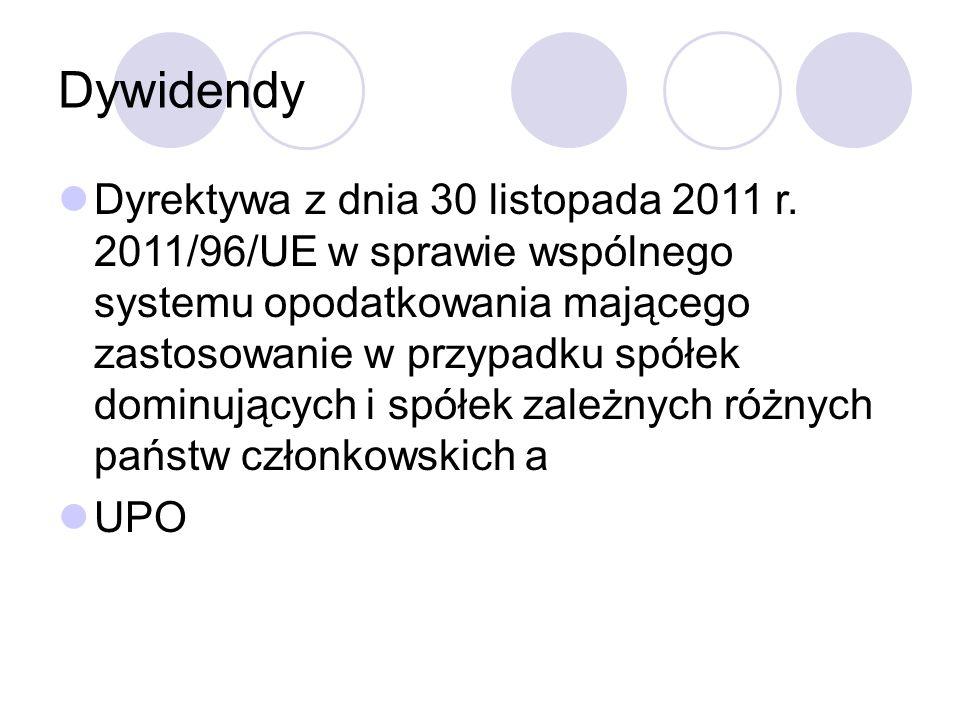 Dywidendy Dyrektywa z dnia 30 listopada 2011 r.