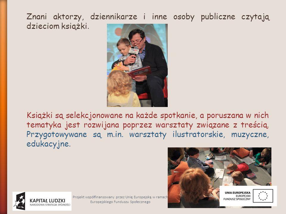 Znani aktorzy, dziennikarze i inne osoby publiczne czytają dzieciom książki.