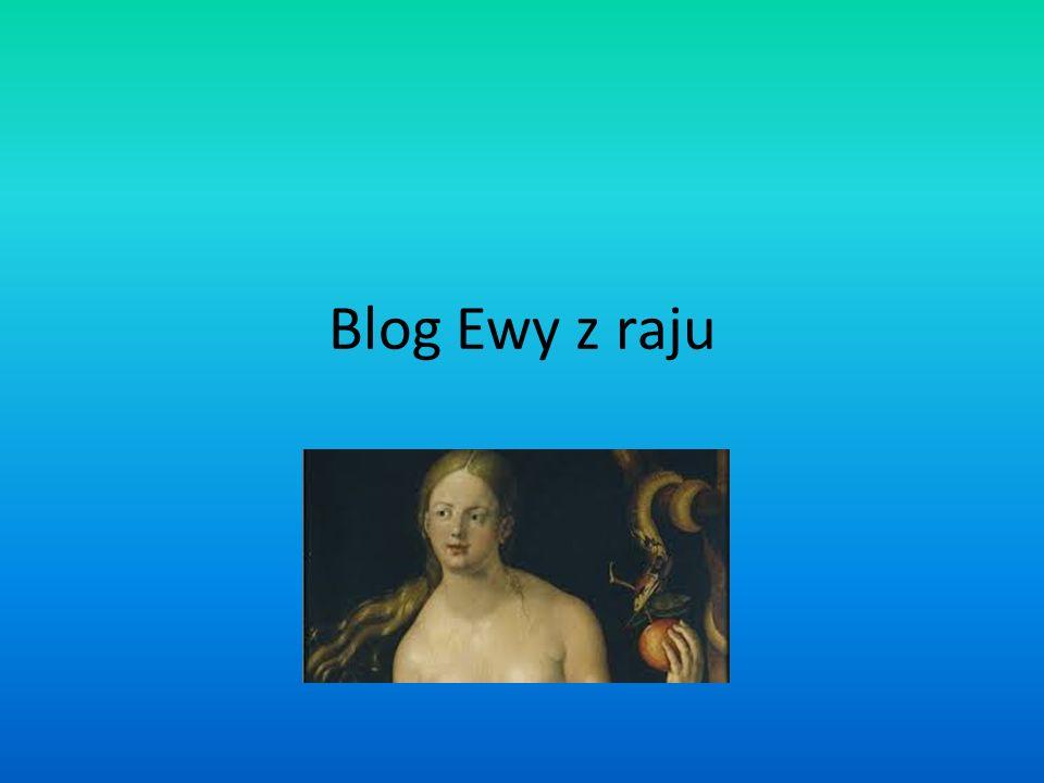 Blog Ewy z raju