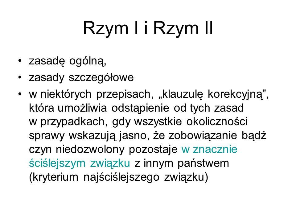 Rzym I i Rzym II Rzym IRzym II Art.3 Swoboda wyboru prawa Art.
