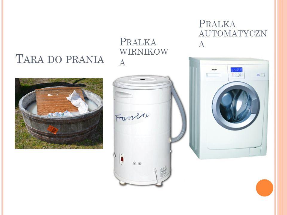 T ARA DO PRANIA P RALKA WIRNIKOW A P RALKA AUTOMATYCZN A