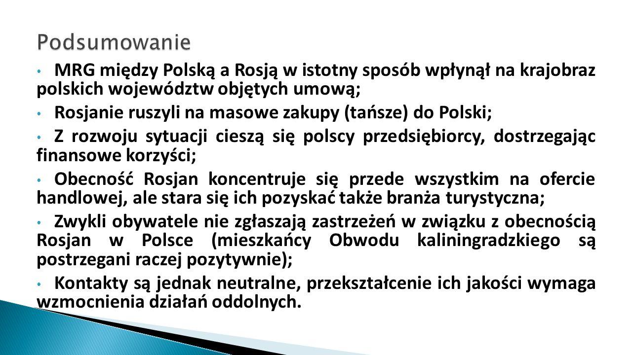 MRG między Polską a Rosją w istotny sposób wpłynął na krajobraz polskich województw objętych umową; Rosjanie ruszyli na masowe zakupy (tańsze) do Pols