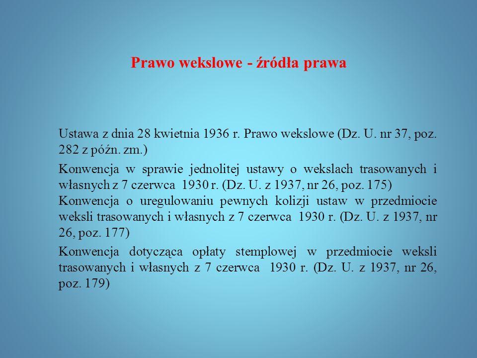 Prawo wekslowe dr Marek Leśniak Zakład Prawa Gospodarczego i Handlowego Prezentacja przeznaczona wyłącznie dla studentów SSA II i SNA II w zakresie realizacji przedmiotu Prawo Papierów Wartościowych 2015/2016.
