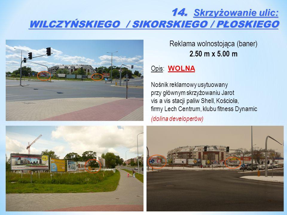 Reklama wolnostojąca (baner) 2.50 m x 5.00 m Opis: WOLNA Nośnik reklamowy usytuowany przy głównym skrzyżowaniu Jarot vis a vis stacji paliw Shell, Koś