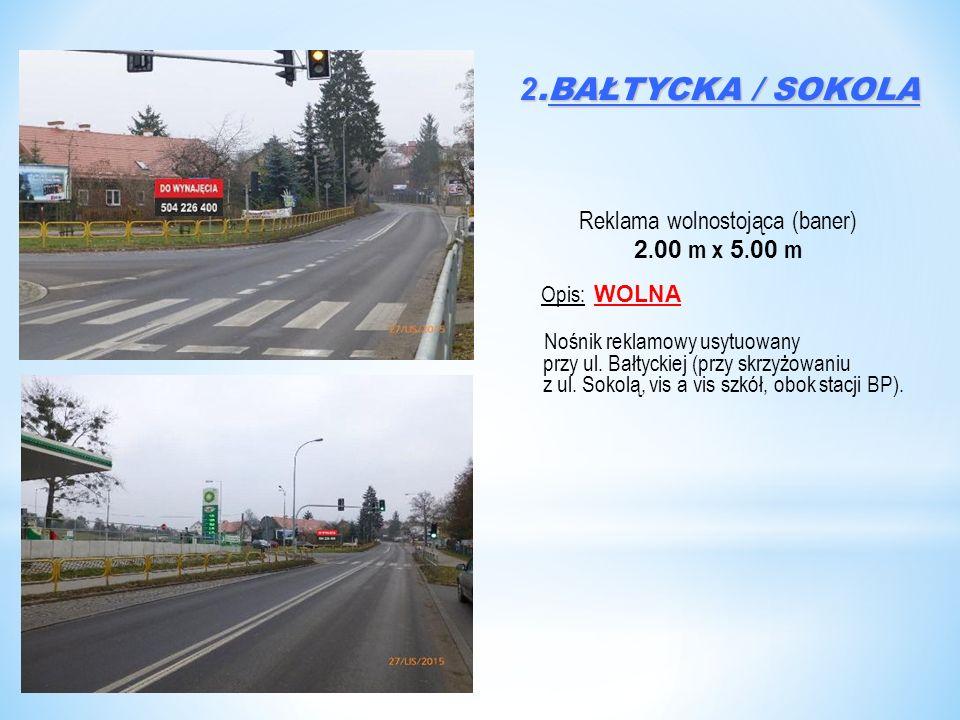 2.BAŁTYCKA / SOKOLA Reklama wolnostojąca (baner) 2.