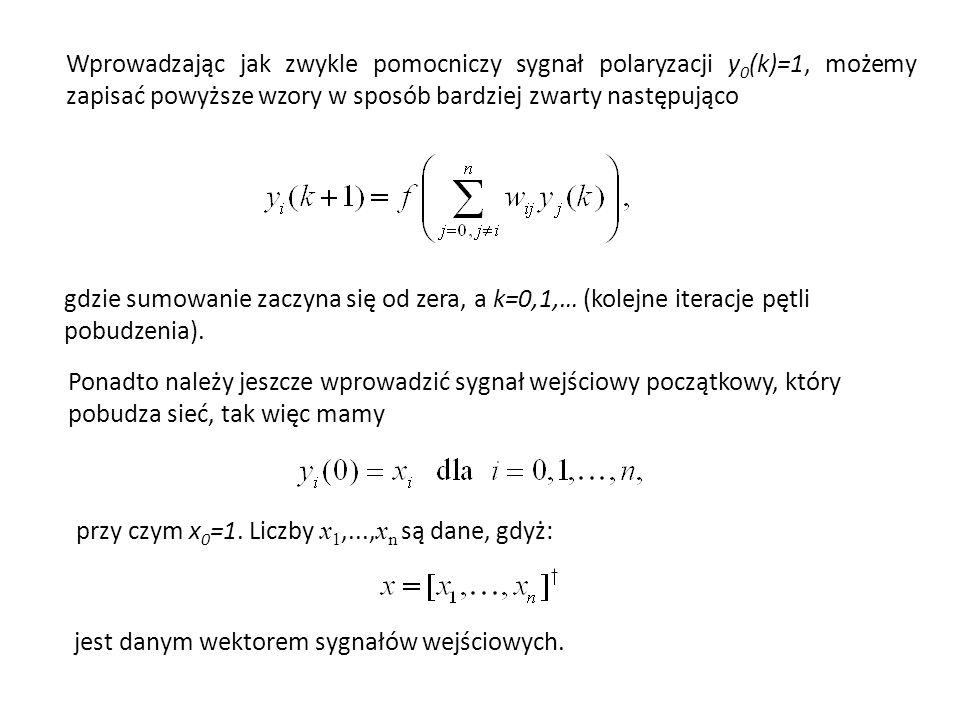 Wprowadzając jak zwykle pomocniczy sygnał polaryzacji y 0 (k)=1, możemy zapisać powyższe wzory w sposób bardziej zwarty następująco gdzie sumowanie za