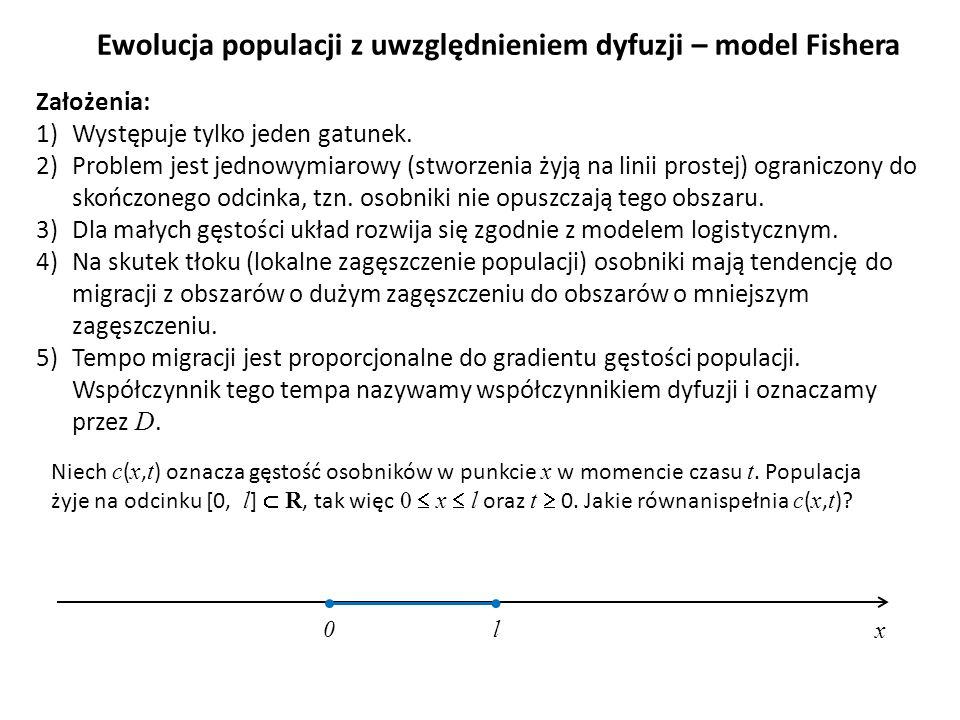 Ewolucja populacji z uwzględnieniem dyfuzji – model Fishera Niech c ( x, t ) oznacza gęstość osobników w punkcie x w momencie czasu t. Populacja żyje