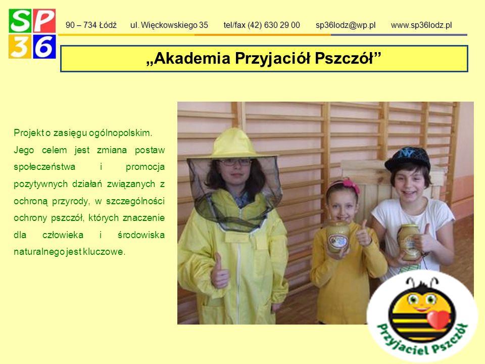 Uczestniczymy w projektach… 90 – 734 Łódź ul.