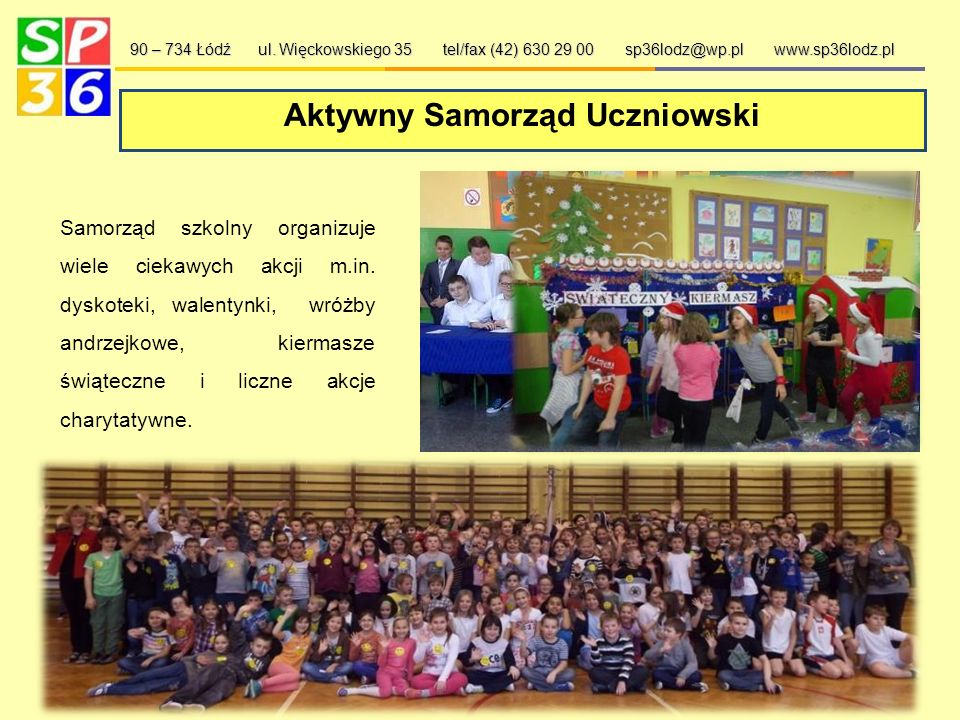 Uroczystości szkolne 90 – 734 Łódź ul.