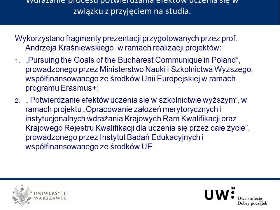 Wykorzystano fragmenty prezentacji przygotowanych przez prof.