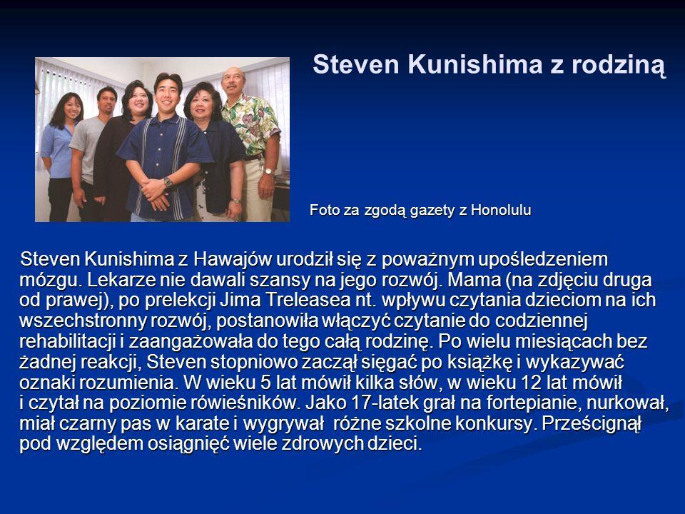 Steven Kunishima z rodziną Foto za zgodą gazety z Honolulu Foto za zgodą gazety z Honolulu Steven Kunishima z Hawajów urodził się z poważnym upośledze