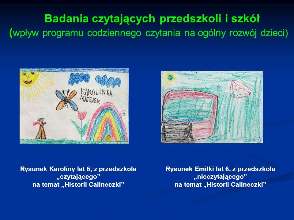 Badania czytających przedszkoli i szkół ( Badania czytających przedszkoli i szkół ( wpływ programu codziennego czytania na ogólny rozwój dzieci) Rysun