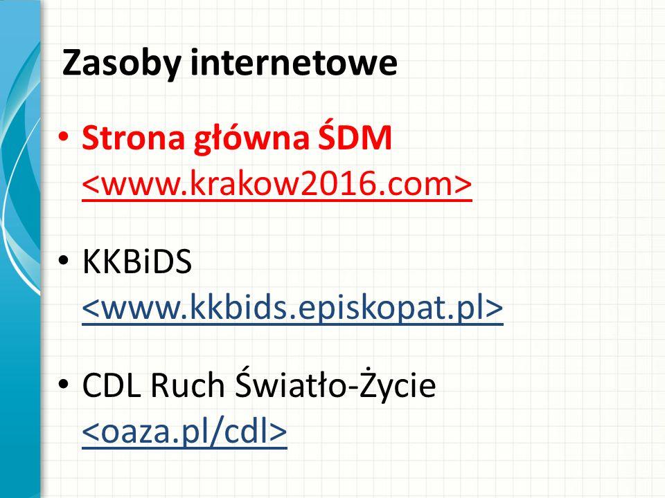Zasoby internetowe Strona główna ŚDM KKBiDS CDL Ruch Światło-Życie