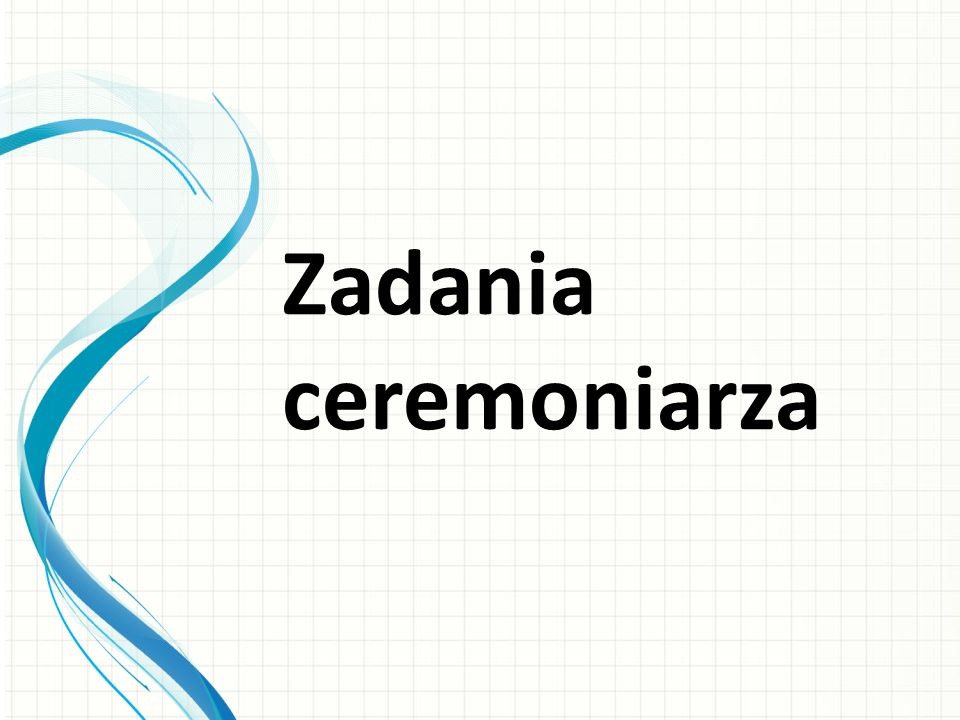 Zadania ceremoniarza