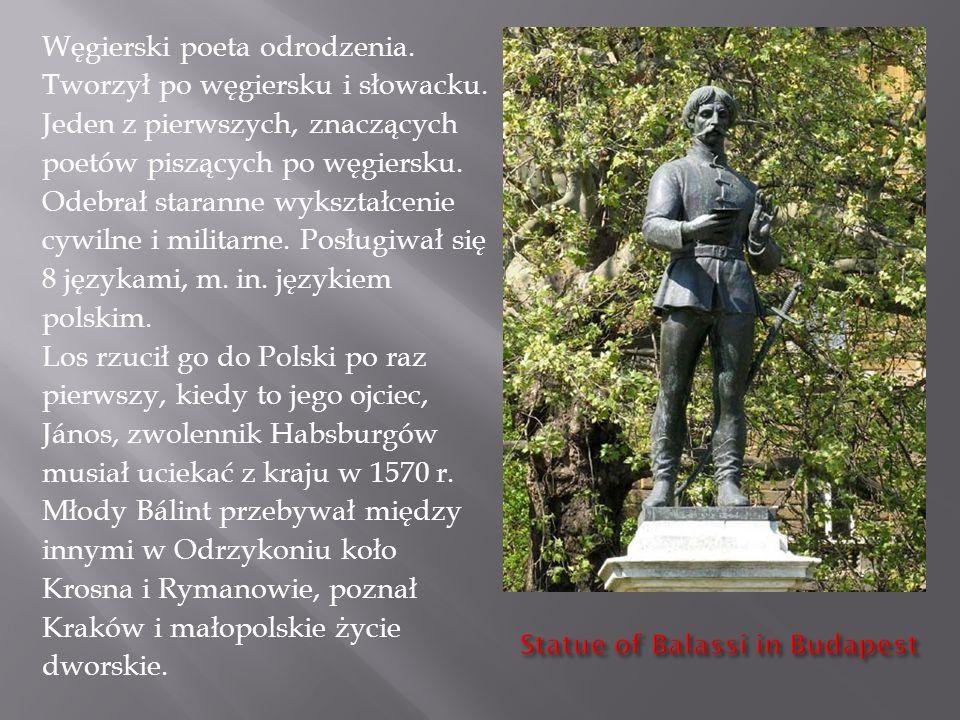 Węgierski poeta odrodzenia. Tworzył po węgiersku i słowacku.