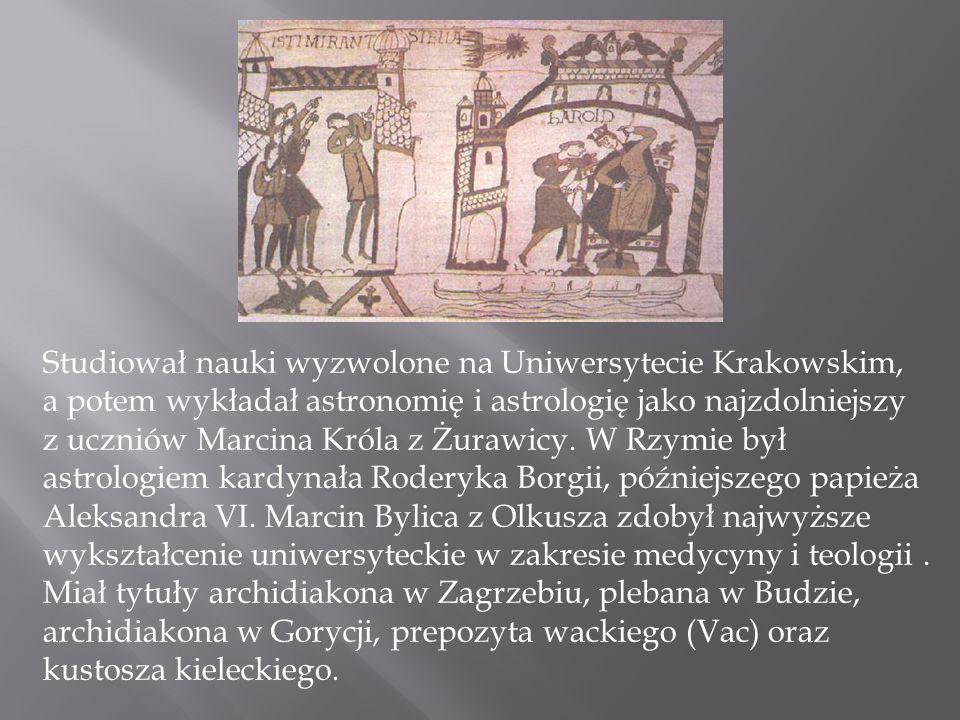 Studiował nauki wyzwolone na Uniwersytecie Krakowskim, a potem wykładał astronomię i astrologię jako najzdolniejszy z uczniów Marcina Króla z Żurawicy
