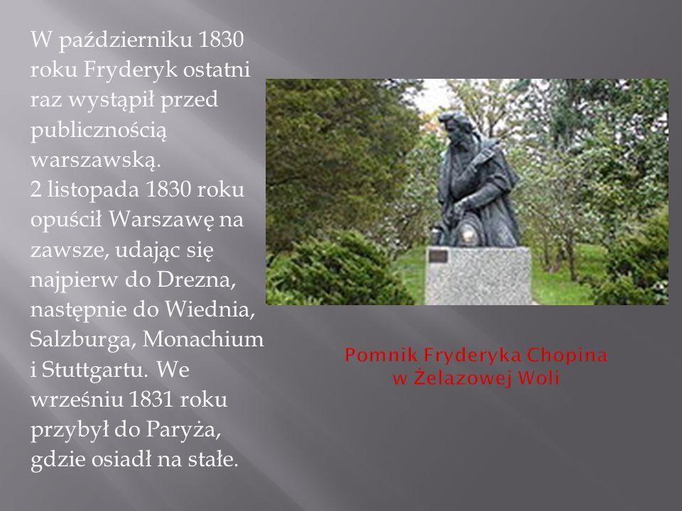 W październiku 1830 roku Fryderyk ostatni raz wystąpił przed publicznością warszawską.