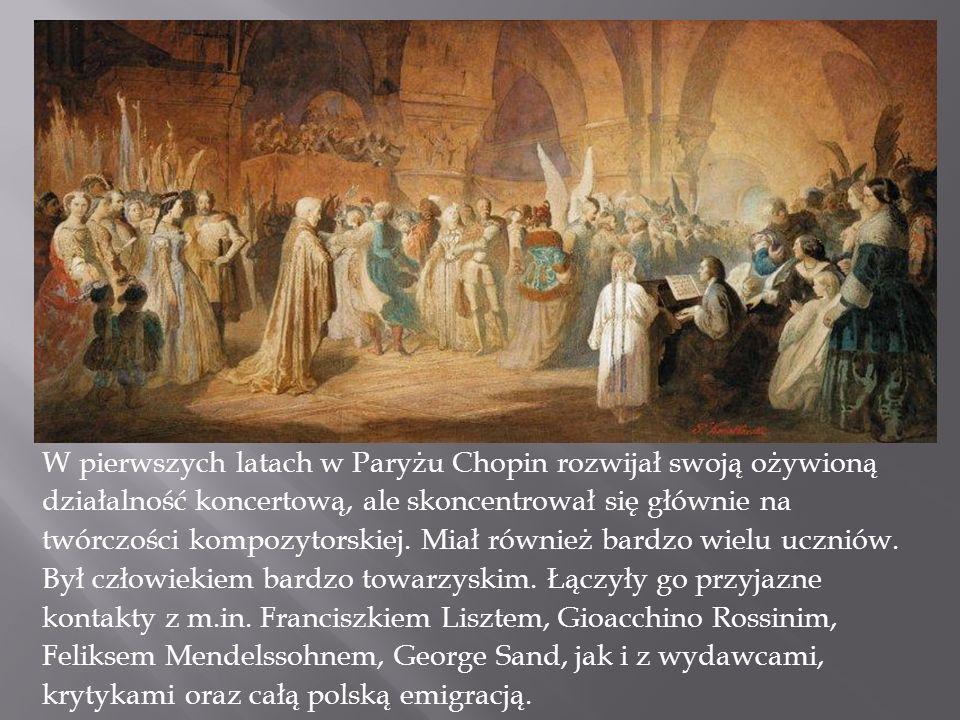 W pierwszych latach w Paryżu Chopin rozwijał swoją ożywioną działalność koncertową, ale skoncentrował się głównie na twórczości kompozytorskiej. Miał