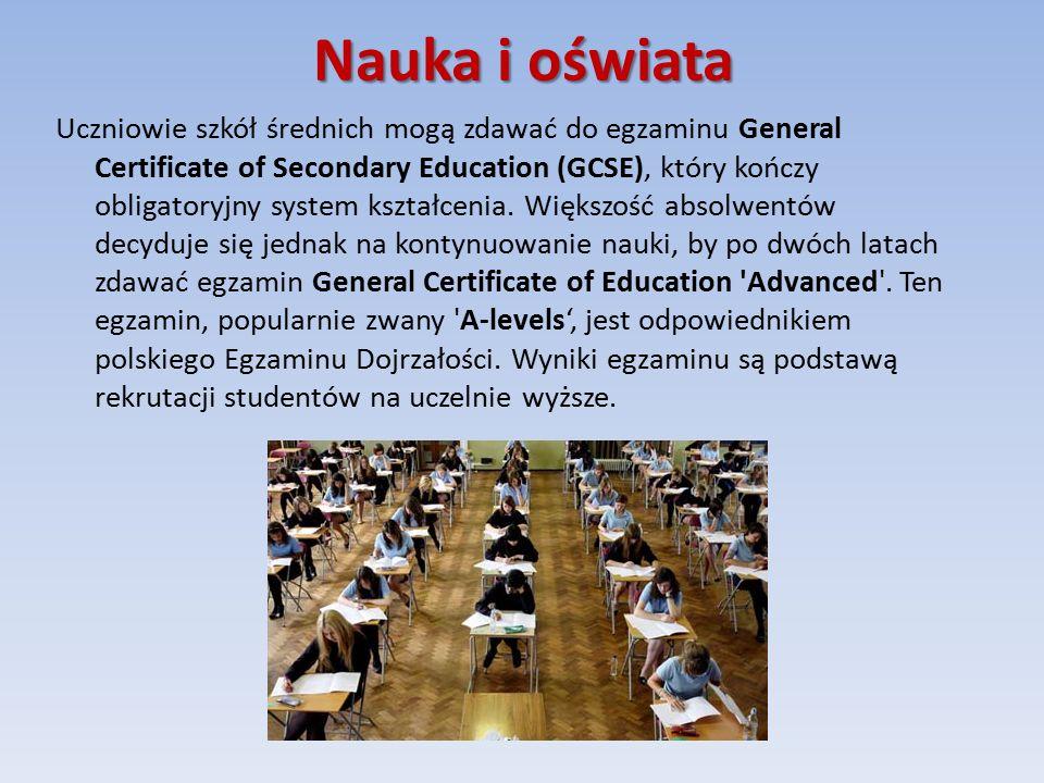 Nauka i oświata Uczniowie szkół średnich mogą zdawać do egzaminu General Certificate of Secondary Education (GCSE), który kończy obligatoryjny system kształcenia.