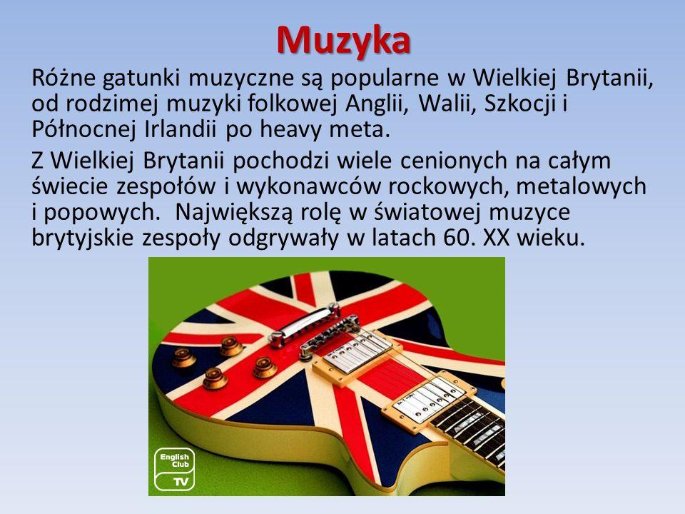 Muzyka Różne gatunki muzyczne są popularne w Wielkiej Brytanii, od rodzimej muzyki folkowej Anglii, Walii, Szkocji i Północnej Irlandii po heavy meta.
