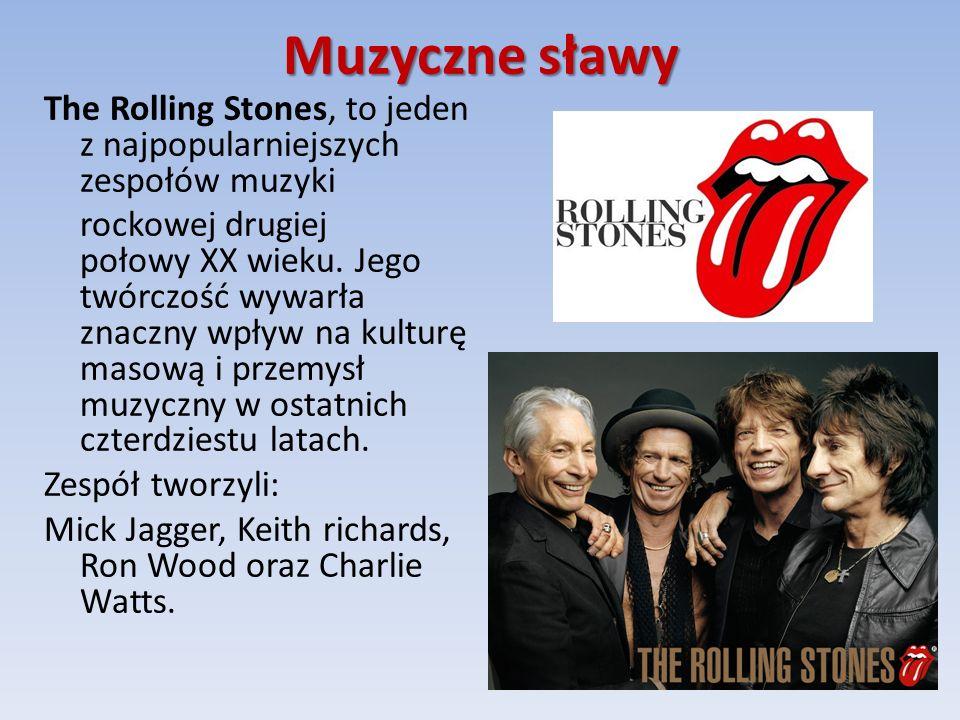 Muzyczne sławy The Rolling Stones, to jeden z najpopularniejszych zespołów muzyki rockowej drugiej połowy XX wieku.