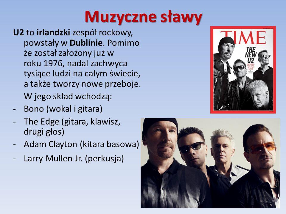 Muzyczne sławy U2 to irlandzki zespół rockowy, powstały w Dublinie.
