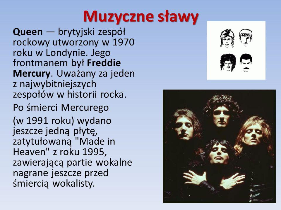 Muzyczne sławy Queen — brytyjski zespół rockowy utworzony w 1970 roku w Londynie.