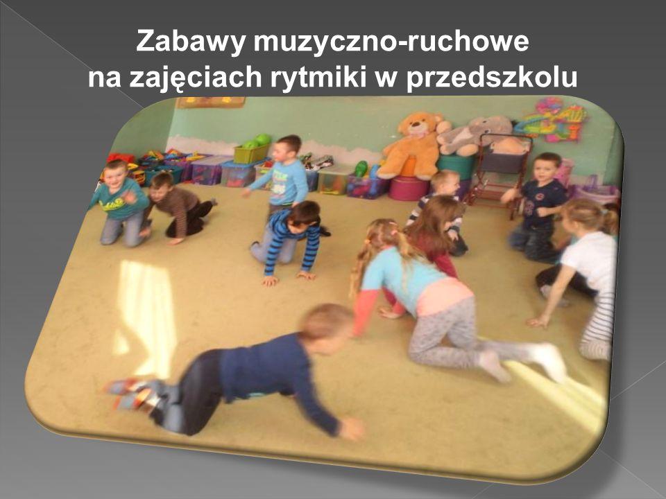 Zabawy muzyczno-ruchowe na zajęciach rytmiki w przedszkolu