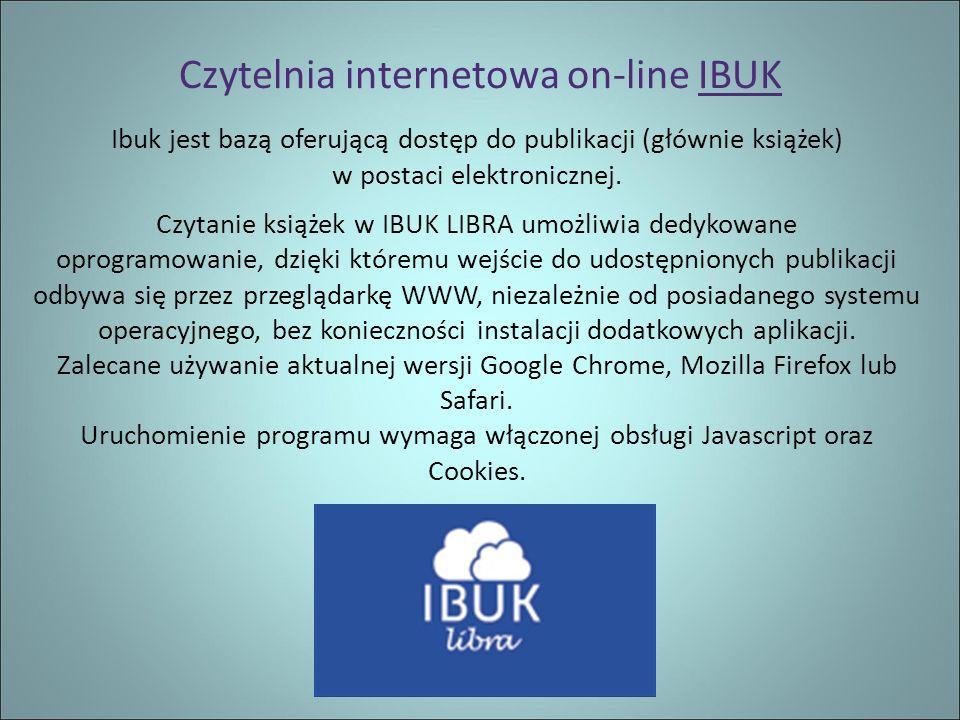 Czytelnia internetowa on-line IBUK Ibuk jest bazą oferującą dostęp do publikacji (głównie książek) w postaci elektronicznej.
