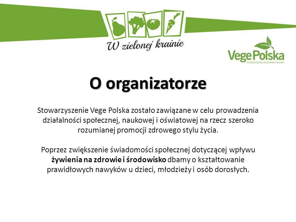 O organizatorze Stowarzyszenie Vege Polska zostało zawiązane w celu prowadzenia działalności społecznej, naukowej i oświatowej na rzecz szeroko rozumianej promocji zdrowego stylu życia.
