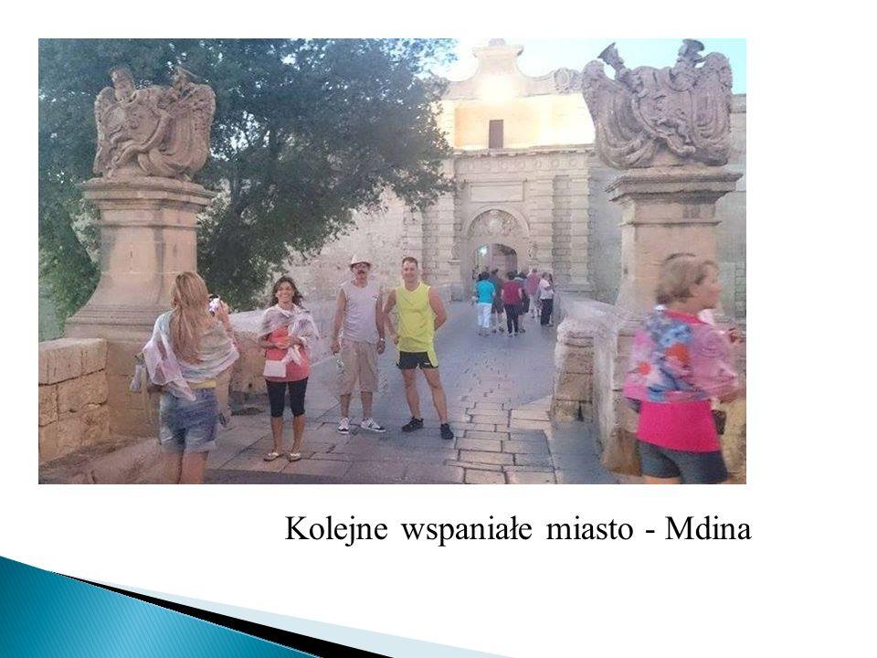 Kolejne wspaniałe miasto - Mdina