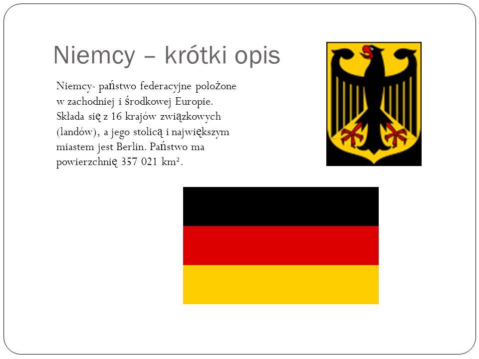Niemcy – krótki opis Niemcy- pa ń stwo federacyjne poło ż one w zachodniej i ś rodkowej Europie. Składa si ę z 16 krajów zwi ą zkowych (landów), a jeg