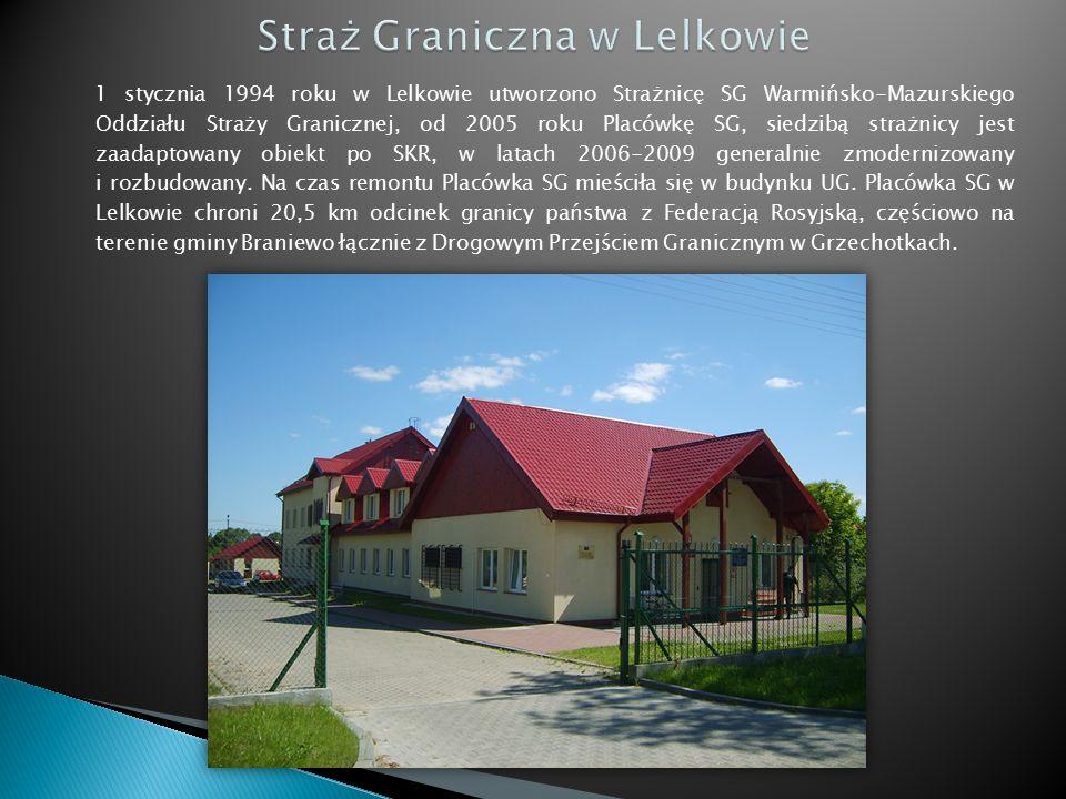 1 stycznia 1994 roku w Lelkowie utworzono Strażnicę SG Warmińsko-Mazurskiego Oddziału Straży Granicznej, od 2005 roku Placówkę SG, siedzibą strażnicy jest zaadaptowany obiekt po SKR, w latach 2006-2009 generalnie zmodernizowany i rozbudowany.