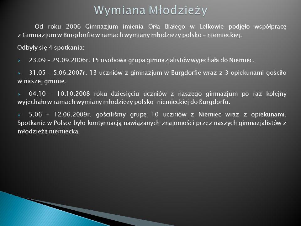 Od roku 2006 Gimnazjum imienia Orła Białego w Lelkowie podjęło współpracę z Gimnazjum w Burgdorfie w ramach wymiany młodzieży polsko – niemieckiej.