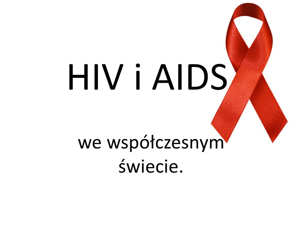HIV – jest to ludzki wirus upośledzenia odporności.