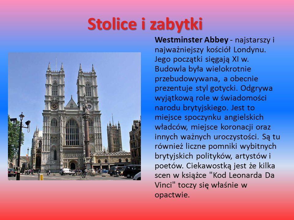 Stolice i zabytki Westminster Abbey - najstarszy i najważniejszy kościół Londynu. Jego początki sięgają XI w. Budowla była wielokrotnie przebudowywana