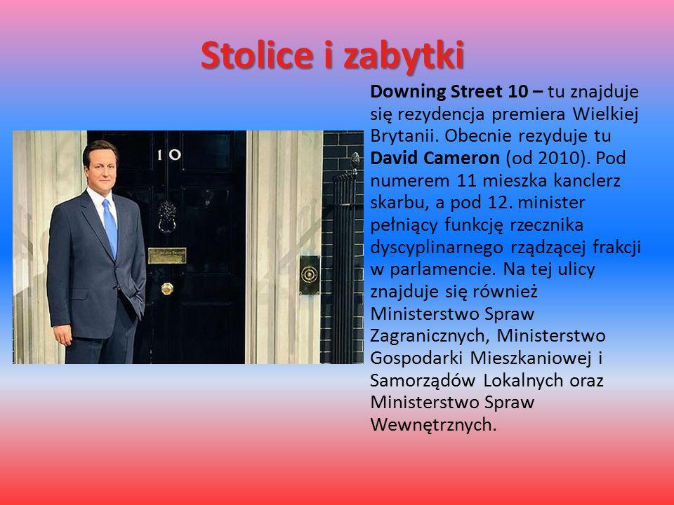 Stolice i zabytki Downing Street 10 – tu znajduje się rezydencja premiera Wielkiej Brytanii.