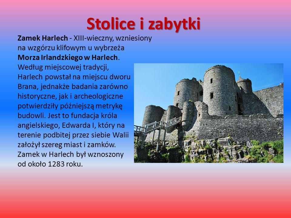 Stolice i zabytki Zamek Harlech - XIII-wieczny, wzniesiony na wzgórzu klifowym u wybrzeża Morza Irlandzkiego w Harlech.
