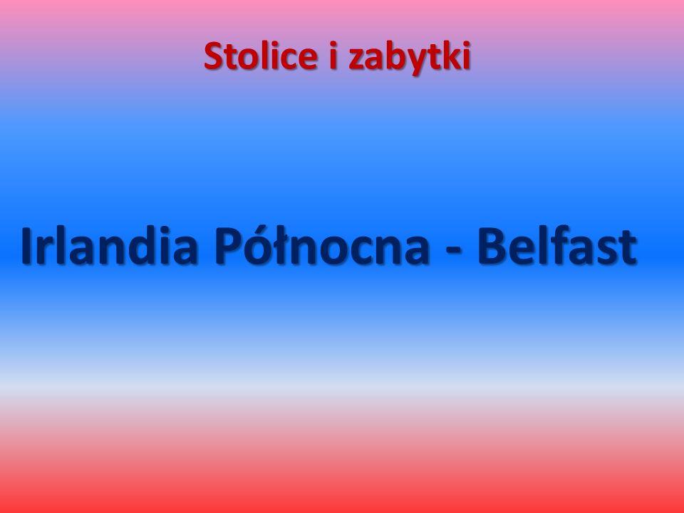 Stolice i zabytki Irlandia Północna - Belfast