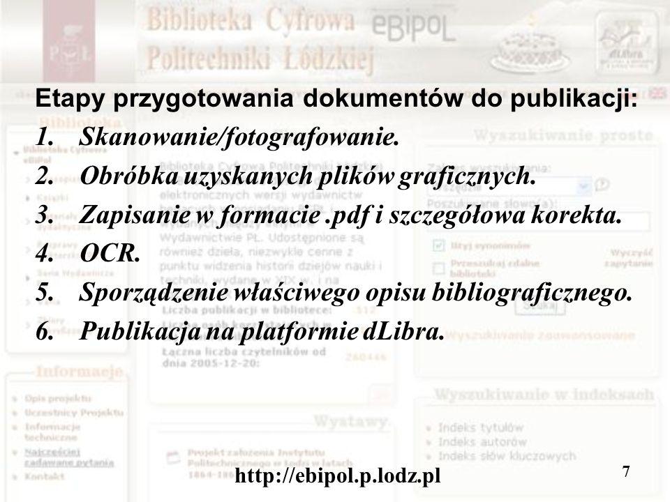http://ebipol.p.lodz.pl 8 Najczęściej pracujemy na dokumentach wyglądających tak:
