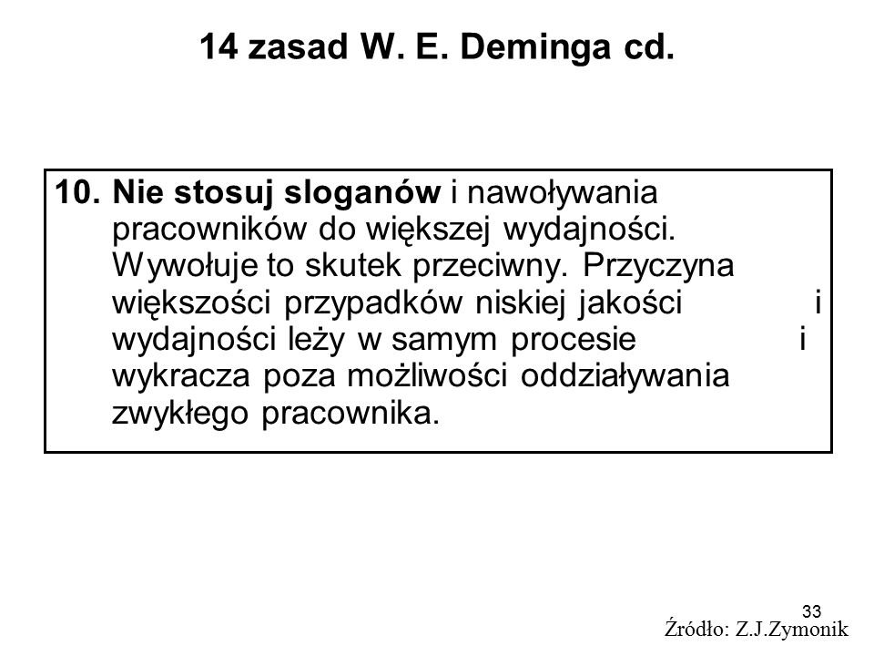 33 14 zasad W.E. Deminga cd.